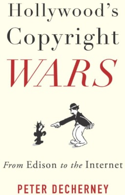 Hollywood's Copyright Wars